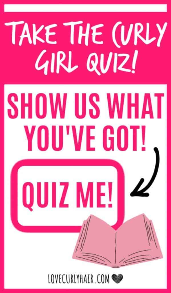 take the curly girl quiz